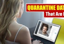 Dating while in quarantine