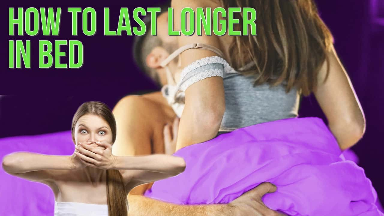 how to last longer in bed woman
